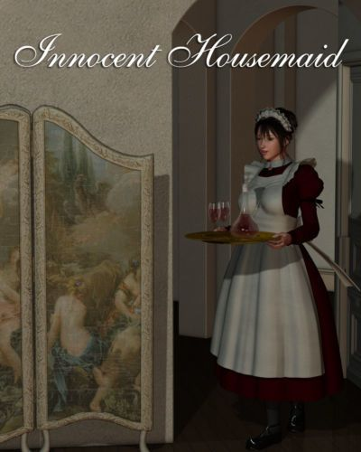 Innocent Housemaid