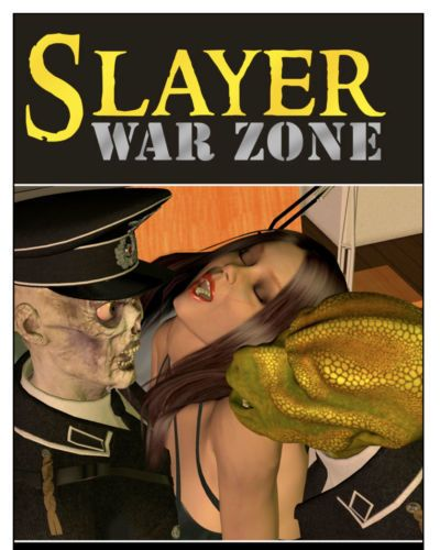 Slayer war zone episode 7