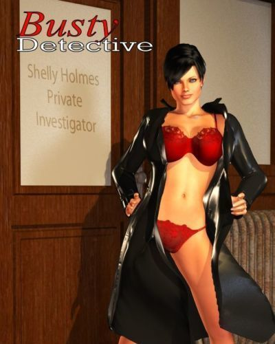 3D Busty Detective- BNW