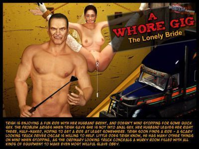 A Whore Gig- Lonly Bride
