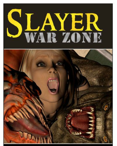 slayer la guerre la zone Épisode 3