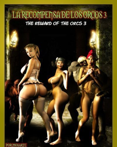 [MOIARTE] THE REWARD OF THE ORCS VOL.3 (ENGLISH)