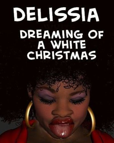 Delissia Dreaming of a White Christmas