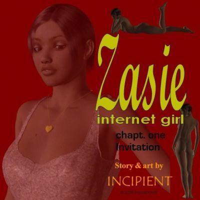 [Incipient] Zasie Internet Girl Ch. 1: Invitation