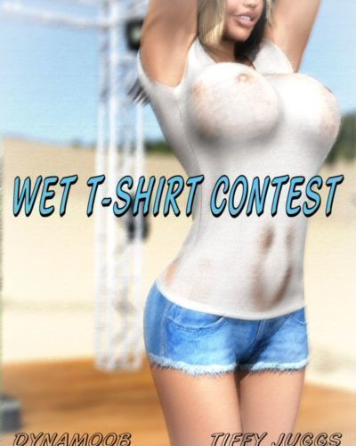 [Dynamoob] Wet T-Shirt Contest