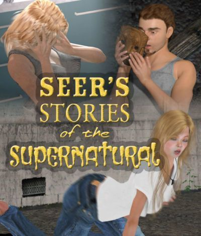 [Seer Coltz] Seer's Stories of the Supernatural