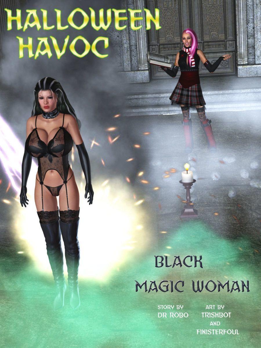 [Dr. Robo / Trishbot / Finister Foul] Halloween Havoc: Black Magic Woman