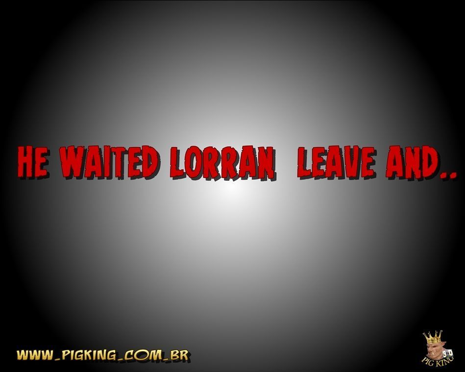 [Pig King] Lorran - Out of Rail [ENG] - part 2