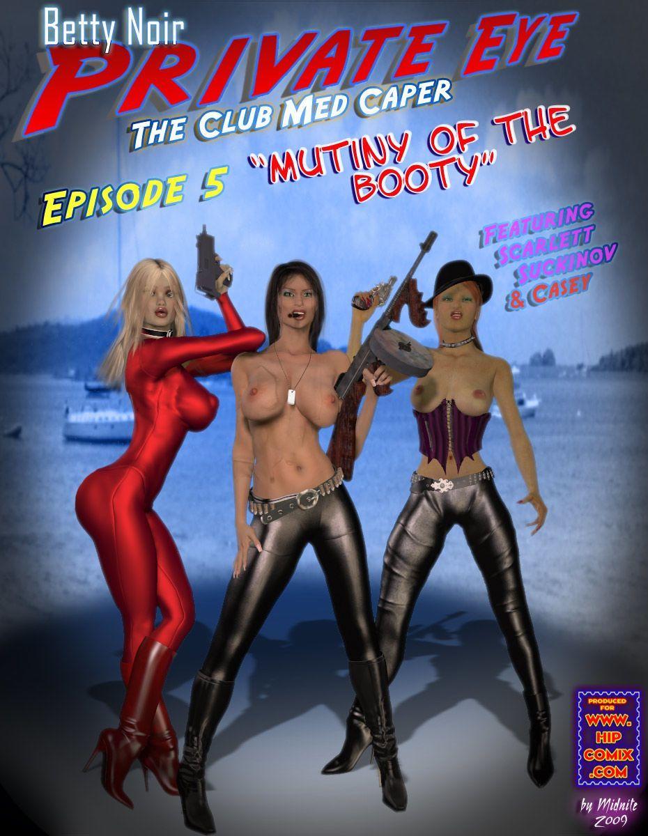 Betty Noir- the club med caper - part 3