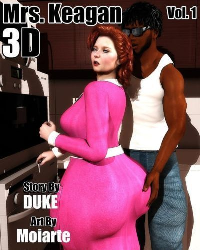 Mrs. Keagan 3d Vol.1- Duke Honey
