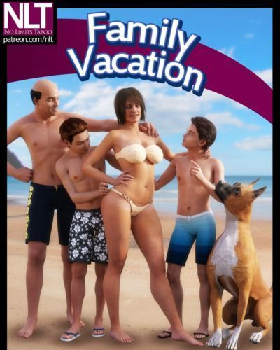 NLT- Family Vacation