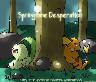 Tom Smith (InsomniacOvrLrd) Springtime Desperation (Pokemon)