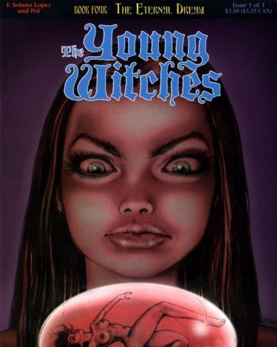 Solano Lopez & Barreiro The Young Witches - Book #4 : The Eternal Dream