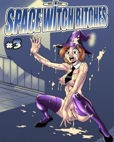 Space Witch Bitches 03- Hard Lesson