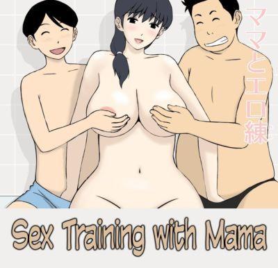 Sex Training with Mama- Urakan