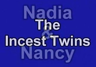 Nancy and Nadia