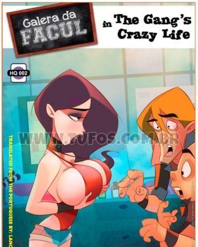 Galera de Facul 2 ? The Gang?s Crazy Life