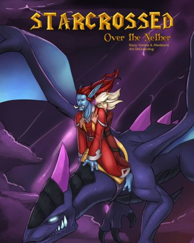 Starcrossed: Over the Nether