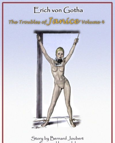 Erich Von Gotha The Trouble of Janice - Volume #4 {Donnie B.}