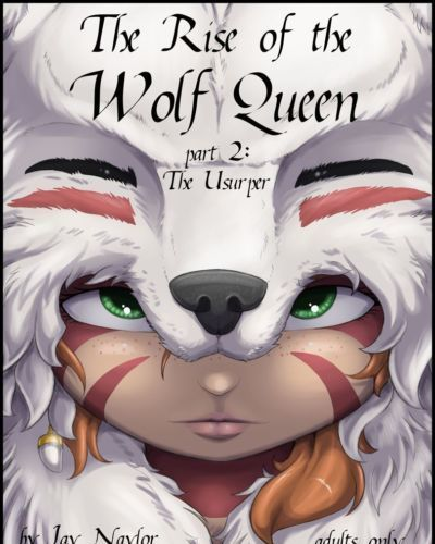 Jay Naylor The Rise of the Wolf Queen - Part 2: The Usurper