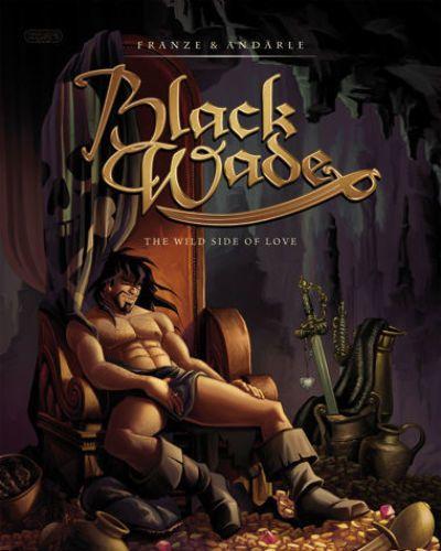 Franze & Andärle Black Wade - The Wild Side of Love ()