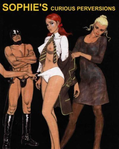 Erich Von Gotha Sophie Curious Perversions {Donnie B.}